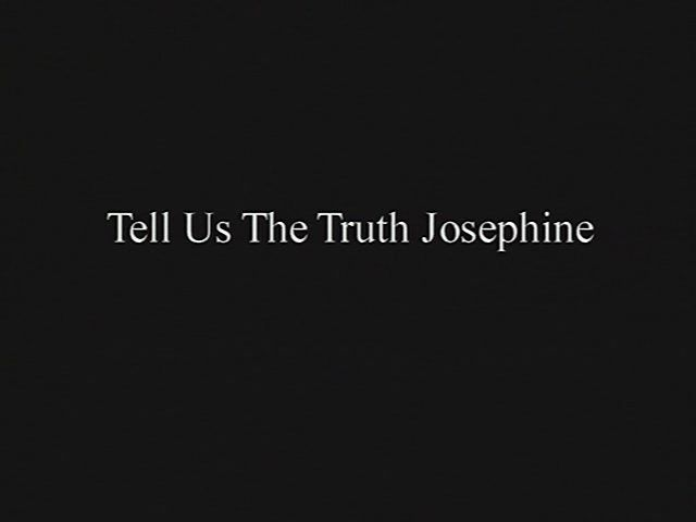tellusthetruthjosephine Valerie Buhagiar   Tell Us the Truth Josephine (2006)